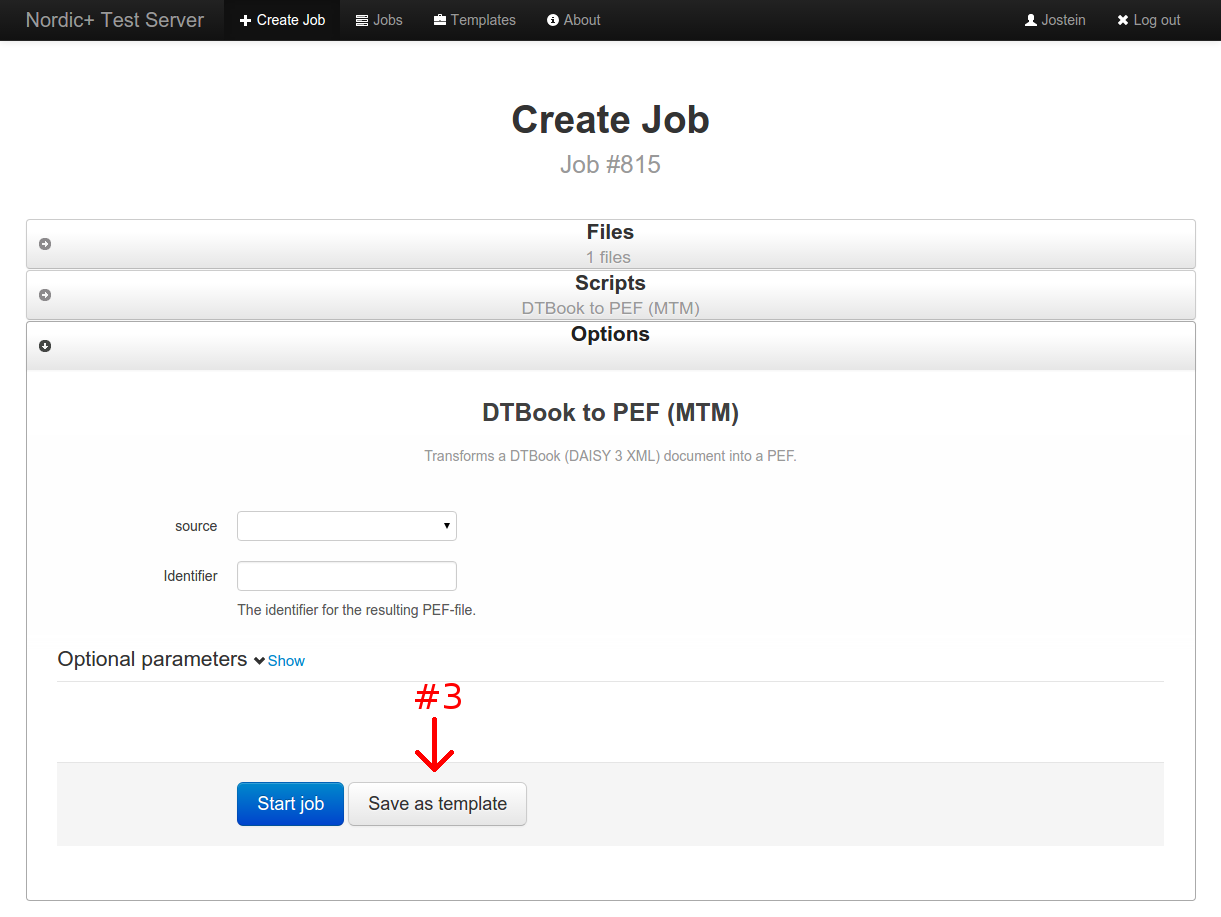 screenshot of the script options form with both a button for creating a job as well as a button for saving as a template